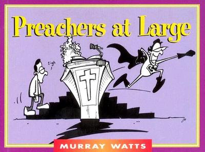 Preachers at Large - Watts, Murray