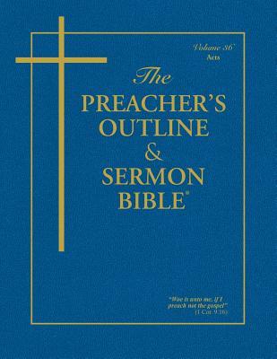 Preacher's Outline & Sermon Bible-KJV-Acts - Worldwide, Leadership Ministries