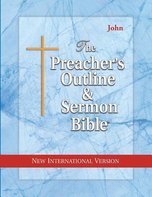 Preacher's Outline & Sermon Bible-NIV-John - Leadership Ministries Worldwide (Creator)