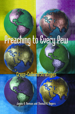 Preaching to Every Pew - Nieman, James R, and Rogers, Thomas G