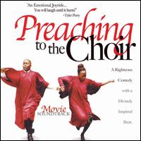 Preaching to the Choir - Original Soundtracks