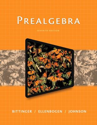 Prealgebra Plus Mymathlab with Pearson Etext -- Access Card Package - Bittinger, Marvin L, and Ellenbogen, David J, and Johnson, Barbara L