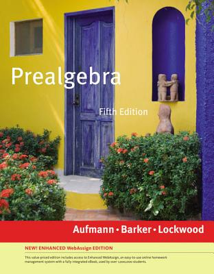 Prealgebra - Aufmann, Richard N, and Barker, Vernon C, and Lockwood, Joanne S