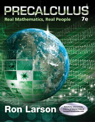 Precalculus: Real Mathematics, Real People - Larson, Ron