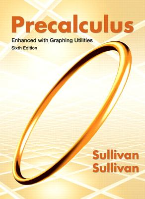 Precalculus with MyMathLab Access: Enhanced with Graphing Utilities - Sullivan, Michael