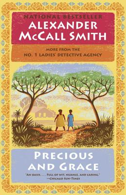 Precious and Grace: No. 1 Ladies' Detective Agency (17) - Smith, Alexander McCall