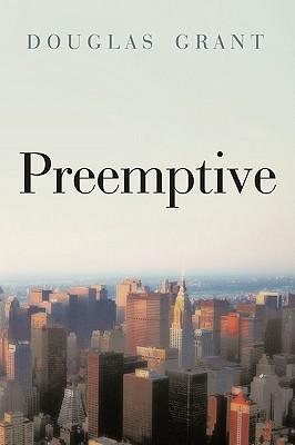 Preemptive - Douglas Grant, Grant