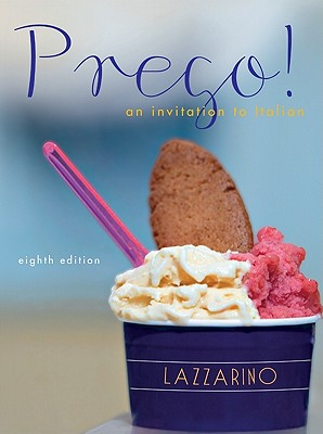 Prego! an Invitation to Italian - Lazzarino, Graziana