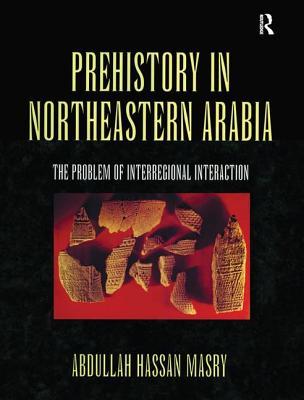 Prehistory in Northeastern Arabia - Masry