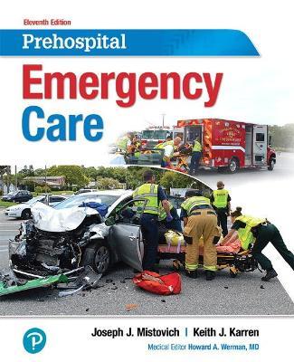 Prehospital Emergency Care - MISTOVICH, JOSEPH, and Karren, Keith