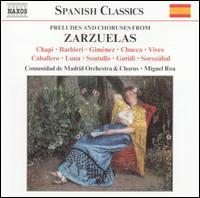Preludes and Choruses from Zarzuelas - César Asensi (trumpet); María Jesús Prieto (vocals); Maria José Suarez (vocals); Madrid Community Choir (choir, chorus);...