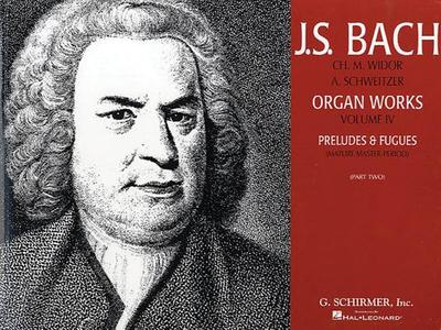 Preludes & Fugues - Bach, Johann Sebastian (Composer), and Widor Charles-Marie, Schweitzer Albert (Editor)