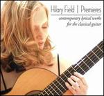 Premieres: Contemporary Lyrical Works for the Classical Guitar