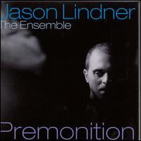Premonition - Jason Lindner
