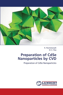 Preparation of Cdse Nanoparticles by CVD - Ravindranadh K, and Rao M C