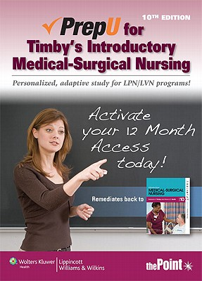 Prepu for Timby's Introductory Medical-Surgical Nursing - Timby, Barbara