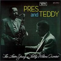 Pres & Teddy - Lester Young/Teddy Wilson