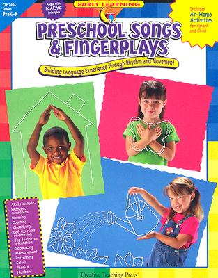 Preschool Songs & Fingerplays: Building Language Experience Through Rhythm and Movement - Cernek, Kim