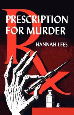 Prescription for Murder - Lees, Hannah