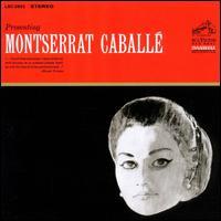Presenting Montserrat Caballé - Ermanno Mauro (tenor); Margreta Elkins (soprano); Montserrat Caballé (soprano); Tom McDonnell (bass);...