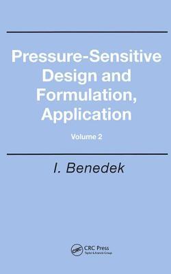 Pressure-Sensitive Design and Formulation, Application - Benedek, Istvan