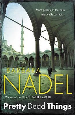 Pretty Dead Things - Nadel, Barbara