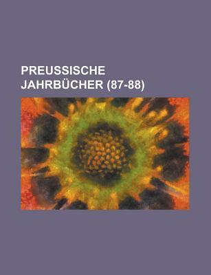 Preussische Jahrbucher. - Anonymous