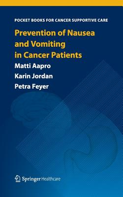 Prevention of Nausea and Vomiting in Cancer Patients - Aapro, Matti