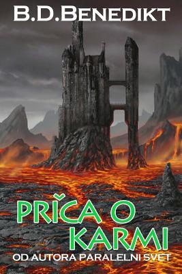 Prica O Karmi (the Story of Karma) - Benedikt, B D