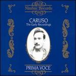 Prima Voce: Caruso - The Early Recordings