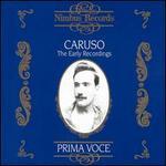 Prima Voce: Caruso - The Early Recordings