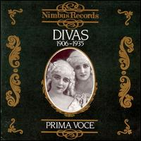 Prima Voce: Divas, 1906-1935 - Adelina Patti (vocals); Amelita Galli-Curci (vocals); Claudia Muzio (vocals); Eide Norena (vocals); Eva Turner (vocals);...
