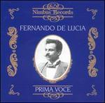 Prima Voce: Fernando de Lucia