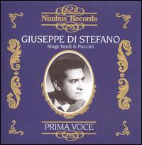 Prima Voce: Giuseppe di Stefano sings Verdi & Puccini - Anna Maria Canali (mezzo-soprano); Antonietta Stella (soprano); Eugenia Ratti (soprano); Fedora Barbieri (mezzo-soprano);...