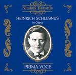 Prima Voce: Heinrich Schlusnus in Opera