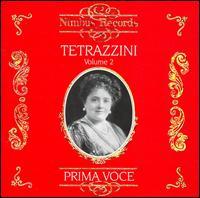 Prima Voce: Tetrazzini, Vol. 2 - Cleofonte Campanini (piano); Luisa Tetrazzini (soprano); Percy Pitt (piano); Walter Oesterreicher (flute)