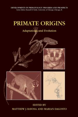 Primate Origins: Adaptations and Evolution - Ravosa, Matthew J (Editor)