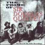 Prime of Sir Douglas Quintet: The Best of the Tribe Recordings