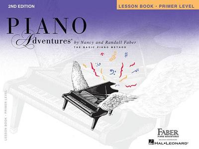 Primer Level - Lesson Book: Piano Adventures - Faber, Nancy (Composer), and Faber, Randall (Composer)