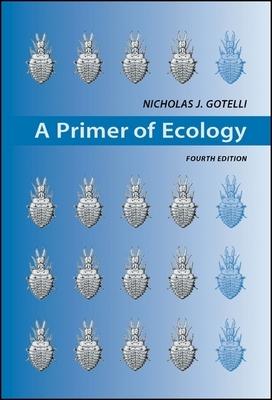 Primer of Ecology - Gotelli, Nicholas J, Ph.D.
