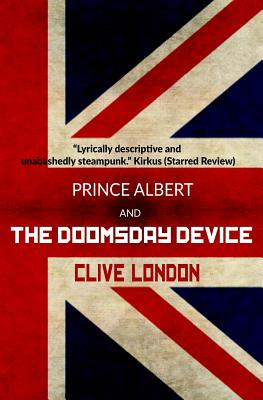 Prince Albert and the Doomsday Device - London, Clive