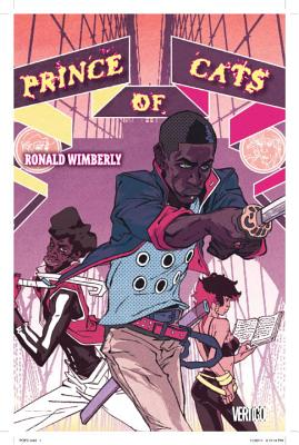 Prince of Cats - Cloonan, Becky (Artist), and Jimenez, Jorge (Artist), and Wimberly, Ronald