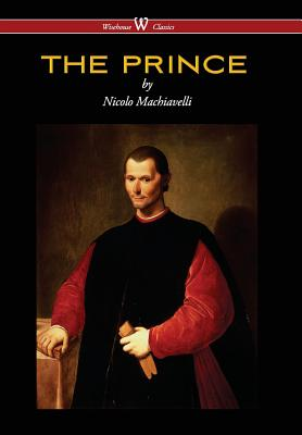 Prince (Wisehouse Classics Edition) - Machiavelli, Nicolo