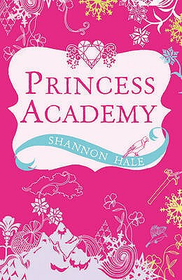 Princess Academy - Hale, Shannon
