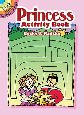Princess Activity Book - Radtke, Becky J
