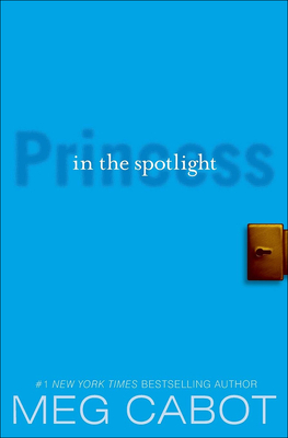 Princess in the Spotlight - Cabot, Meg