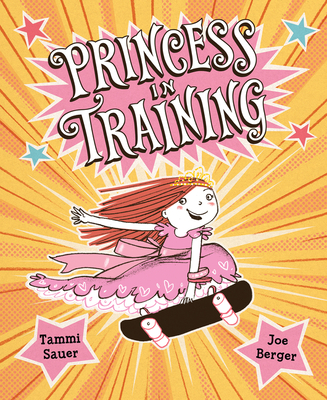 Princess in Training - Sauer, Tammi