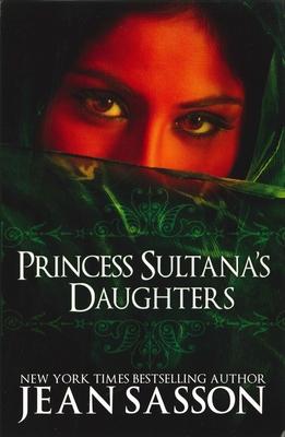 Princess Sultana's Daughters - Sasson, Jean