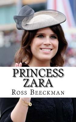 Princess Zara - Beeckman, Ross