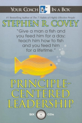 Principle-Centered Leadership - Covey, Stephen R, Dr., and Covey, Stephen R (Narrator)